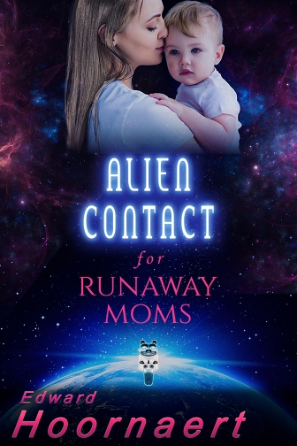 BookCover_Alien Contact for Runaway Moms Final.jpg