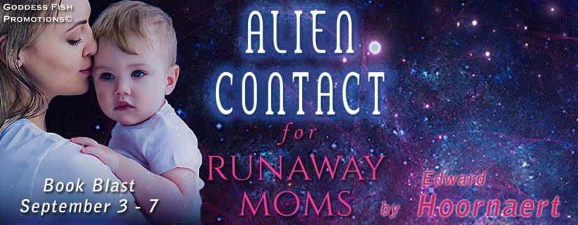 TourBanner_Alien Contact for Runaway Moms copy.jpg